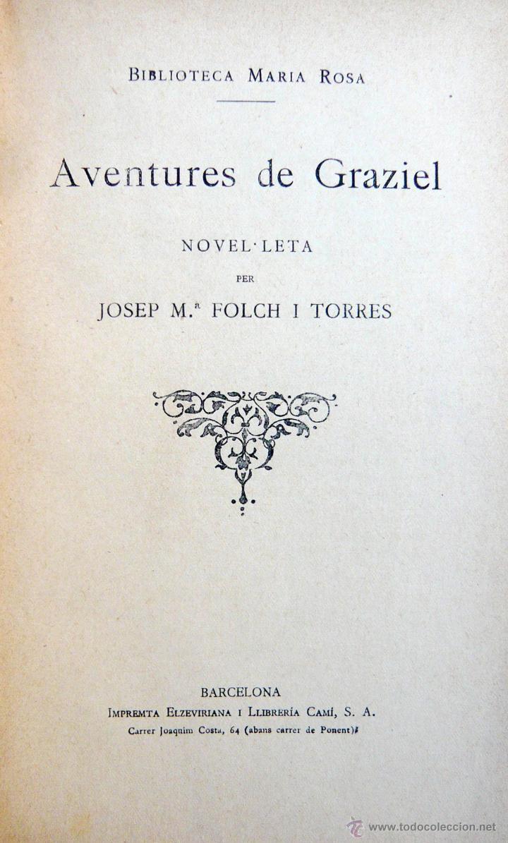 Libros antiguos: AVENTURES DE GRAZIEL / J.M. FOLCH I TORRES / IMP. ELZEVIRIANA / 1ª ED. / ILUSTRADO X OPISSO / RARO - Foto 3 - 53695212