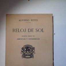 Libros antiguos: RELOJ DE SOL.1926.ALFONSO REYES. INTONSO. Lote 53832036