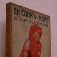 Libros antiguos: EN COMPTA NAPS - PRIEMRA EDICION 1930. Lote 53868134