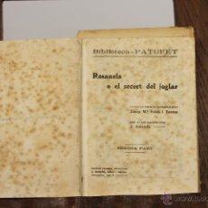 Libros antiguos: 7239 - BIBLIOTECA PATUFET. 15 VOLUM(VER DESCRIP). J. FOLCH I TORRES. 1917-1935.. Lote 54630765
