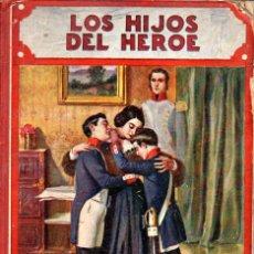 Libros antiguos: LOS HIJOS DEL HÉROE (BIBLIOTECA PARA NIÑOS SOPENA, 1935). Lote 57853399