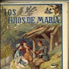 Libros antiguos: LEJANAS TIERRAS : LOS HIJOS DE MARÍA (HERDER, FRIBURGO, C. 1930). Lote 32319043