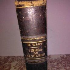 Libros antiguos: LA TIERRA DE LOS JAGUARES. Lote 56095011
