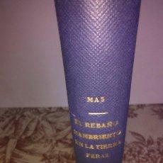 Livros antigos: EL REBAÑO HAMBRIENTO EN LA TIERRA FERRAZ. Lote 56097288