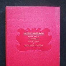 Libros antiguos: DANIEL DE FOE: AVENTURAS DE ROBINSON CRUSOÉ, SOPENA, 1933. Lote 56244521