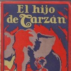 Libros antiguos: BURROUGHS, EDGAR RICE: EL HIJO DE TARZAN. GUSTAVO GILI 1927. PRIMERA EDICIÓN EN ESPAÑOL.. Lote 56303625