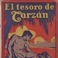 Libros antiguos: BURROUGHS, EDGAR RICE: EL TESORO DE TARZAN. TERCERA EDICIÓN. BARCELONA, GUSTAVO GILI. Lote 56303702