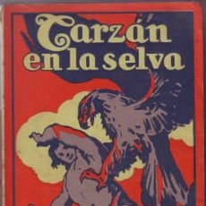 Libros antiguos: BURROUGHS, EDGAR RICE: TARZAN EN LA SELVA. GUSTAVO GILI 1927. PRIMERA EDICIÓN EN ESPAÑOL. Lote 56303854