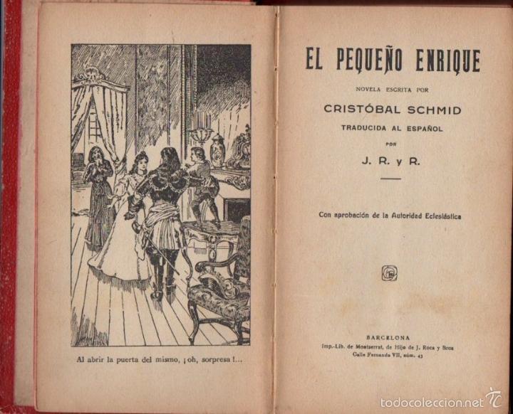 SCHMID : EL PEQUEÑO ENRIQUE (LIBRERÍA DE MONTSERRAT, S.F.) (Libros Antiguos, Raros y Curiosos - Literatura Infantil y Juvenil - Novela)