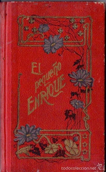 Libros antiguos: SCHMID : EL PEQUEÑO ENRIQUE (LIBRERÍA DE MONTSERRAT, S.F.) - Foto 2 - 56496781