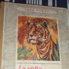 Libros antiguos: LA VOLTA AL MÓN EN VUITANTA DIES . ED JOVENTUD . JULIO VERNE . 1934 ILUSTRADO CATALAN. Lote 56622010
