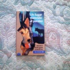 Libros antiguos: UN LUGAR PARECIDO AL PARAISO, DE ANTONIO RODRIGUEZ ALMODOVAR (MERIDIANO. RUSTICA). Lote 28600676