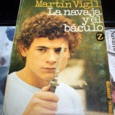 Libros antiguos: LA NAVAJA Y EL BÁCULO J. LUIS MARTÍN VIGIL 1ª ED. 1982. Lote 56742262