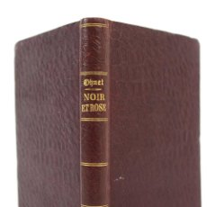 Libros antiguos: L-3783 NOIR ET ROSE GEORGES OHNET. SOCIETE EDITIONS LITERAIRES ET ARTISTIQUES 1908. Lote 56795663