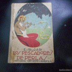 Libros antiguos: LOS PESCADORES DE PERLAS CALLEJA. Lote 56907415
