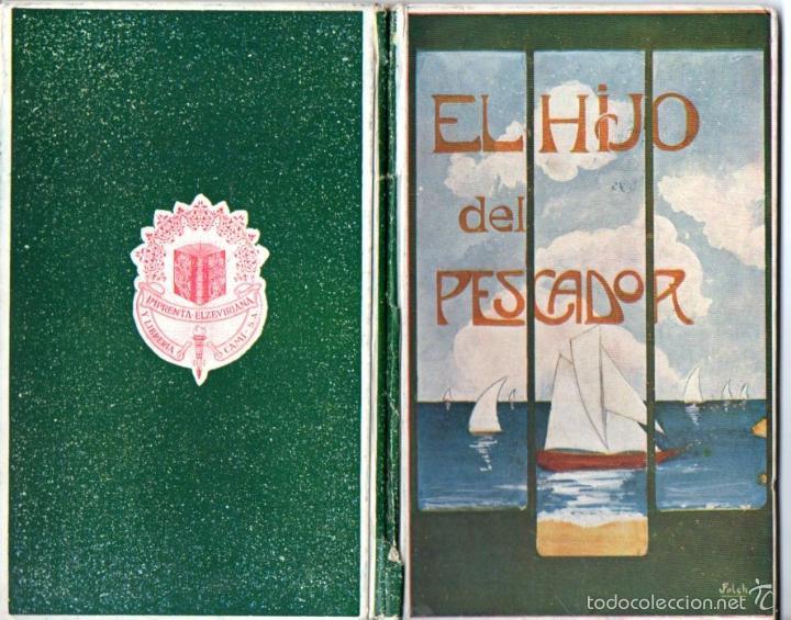 FOLCH Y TORRES : EL HIJO DEL PESCADOR (ELZEVIRIANA CAMÍ, 1922) (Libros Antiguos, Raros y Curiosos - Literatura Infantil y Juvenil - Novela)