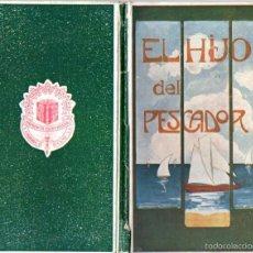 Libros antiguos: FOLCH Y TORRES : EL HIJO DEL PESCADOR (ELZEVIRIANA CAMÍ, 1922). Lote 57042664