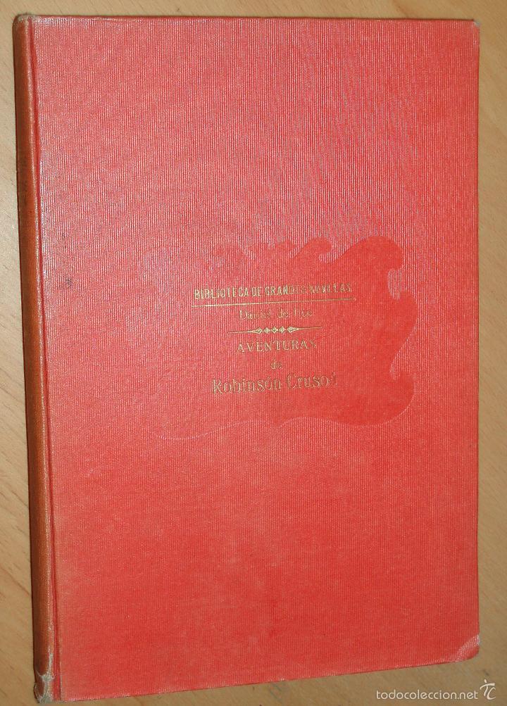DANIEL DE FOE: AVENTURAS DE ROBINSON CRUSOÉ, SOPENA, (Libros Antiguos, Raros y Curiosos - Literatura Infantil y Juvenil - Novela)