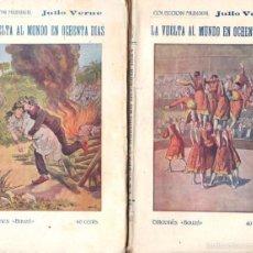 Libros antiguos: JULIO VERNE : LA VUELTA AL MUNDO EN OCHENTA DÍAS - DOS TOMOS (BAUZA, C. 1920). Lote 57273332