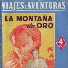 Libros antiguos - SALGARI, Emilio: LA MONTAÑA DE ORO. Viajes y aventuras. - 57328408