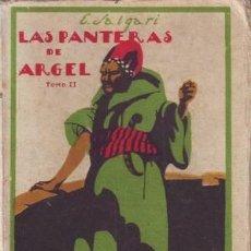 Libros antiguos: SALGARI, EMILIO: LAS PANTERAS DE ARGEL. TOMO II.. Lote 57328625