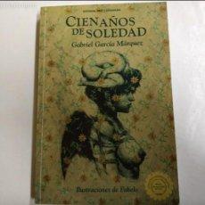 Libros antiguos: CIEN AÑOS DE SOLEDAD. GARCÍA MARQUEZ EDICIÓN CONMEMORATIVA 40 AÑOS DE LA 1* EDICIÓN Y 80 DEL NACIMIE. Lote 144230278
