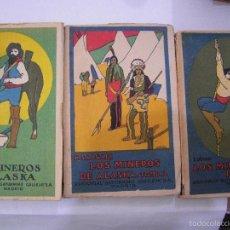 Libros antiguos: LOS MINEROS DE ALASKA. E. SALGARI. 3 TOMOS,SATURNINO CALLEJA.. Lote 57703458