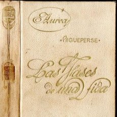 Libros antiguos: AIGUEPERSE : LAS FASES DE UNA VIDA (CALLEJA, S.F.). Lote 58331593