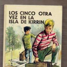 Libros antiguos: LOS CINCO OTRA VEZ EN LA ISLA DE KIRRIN - ENID BLYTON -Nº 26 - JUVENTUD - ILUSTRACIONES JOSÉ CORREAS. Lote 58487855