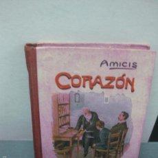 Libros antiguos: CORAZON. AMICIS. LIBRERIA Y CASA EDITORIAL HERNANDO . Lote 58621262