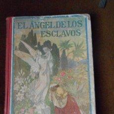 Libros antiguos: EL ÁNGEL DE LOS ESCLAVOS CUENTO DEL BRASIL -1921. Lote 60589935