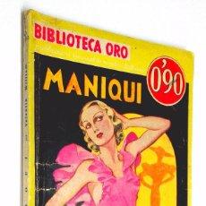 Libros antiguos: BIBLIOTECA ORO *** MANIQUI *** PRIMERA EDICION 1934. Lote 60873319