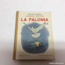 Libros antiguos: BIBLIOTECA SELECTA, LA PALOMA Nº 48 / CRISTOBAL SCHMID -ED RAMÓN SOPENA 1934. Lote 63580362