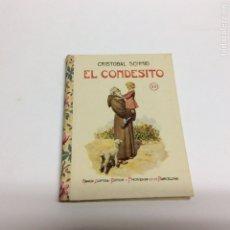 Libros antiguos: BIBLIOTECA SELECTA, EL CONDESITO, / CRISTOBAL SCHMID, -ED. RAMÓN SOPENA 1934. Lote 63580934
