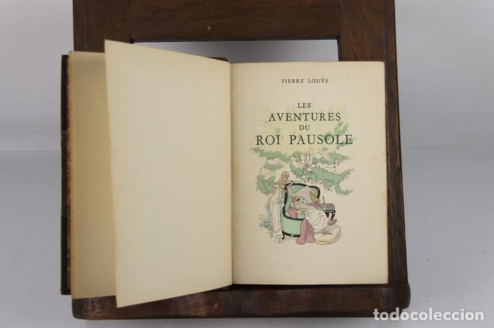 4734- LES AVENTURES DU ROI PAUSOLE. PIERRE LUOŸS. EDIT. H. PIAZZA. 1939. (Libros Antiguos, Raros y Curiosos - Literatura Infantil y Juvenil - Novela)
