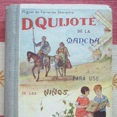 Libros antiguos: DON QUIJOTE DE LA MANCHA PARA USO DE LOS NIÑOS. MADRID, HERNANDO, 1935. Lote 61724092