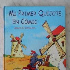 Libros antiguos: MI PRIMER QUIJOTE EN CÓMIC MIGUEL DE CERVANTES SAAVEDRA EDITORIAL LIBRO HOBBY CLUB. Lote 64730723