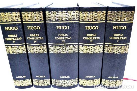 OBRAS COMPLETAS DE VICTOR HUGO - LOS 5 TOMOS - EDITORIAL AGUILAR (Libros Antiguos, Raros y Curiosos - Literatura Infantil y Juvenil - Novela)