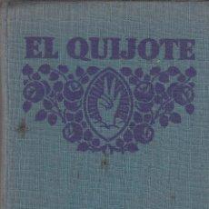 Libros antiguos: MIGUEL DE CERVANTES SAAVEDRA. EL INGENIOSO HIDALGO DON QUIJOTE DE LA MANCHA. MADRID, 1932.. Lote 64958155