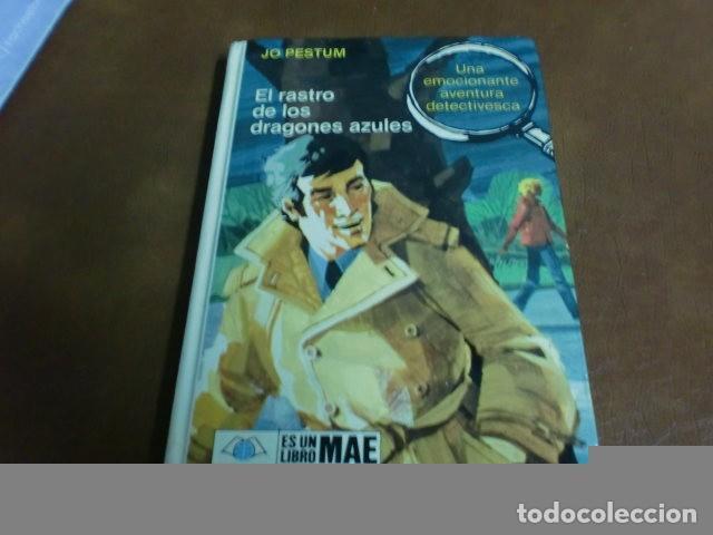 LIBRO EL RASTRO DE LOS DRAGONES AZULES DE JO PESTUM (Libros Antiguos, Raros y Curiosos - Literatura Infantil y Juvenil - Novela)