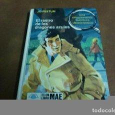 Libros antiguos: LIBRO EL RASTRO DE LOS DRAGONES AZULES DE JO PESTUM. Lote 66013822