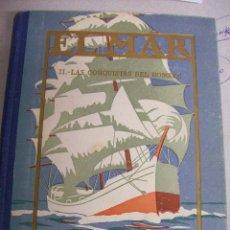 Libros antiguos: EL MAR. LAS CONQUISTAS DEL HOMBRE II. AÑO 1929. Lote 66825134