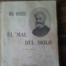 Libros antiguos: EL MAL DEL SIGLO TOMO I,MAX NORDAU,1900 APROXIMEDAMENTE. Lote 69264925