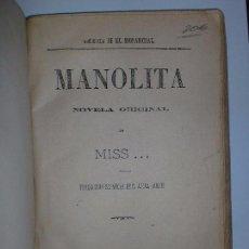 Libros antiguos: MANOLITA. DE MISS. TRADUCCIÓN ESPAÑOLA DE ÁNGEL LUQUE. 1888. MADRID. 203 PAGINAS. 25 X16,6CM. Lote 69587085