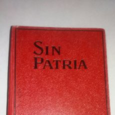 Libros antiguos: ANTIGUO LIBRO SIN PATRIA JUANA SPIRI 1928. Lote 71101426