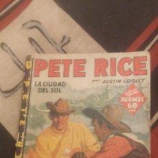 Libros antiguos: PETE RICE- LA CIUDAD DEL SOL. Lote 71865187