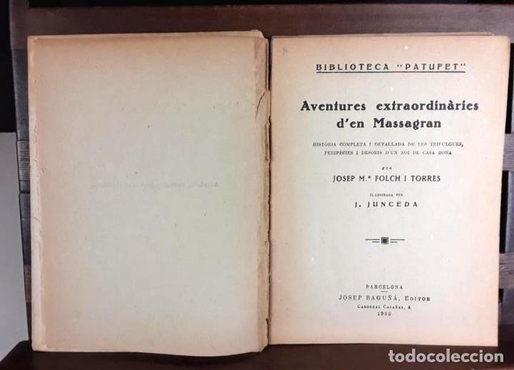 Libros antiguos: 8305 - BIBLIOTECA PATUFET. 8 VOLUM. FOLCH I TORRES. (VER DESCRIP). VV. EDITORIALES. 1922/1946. - Foto 4 - 72995691