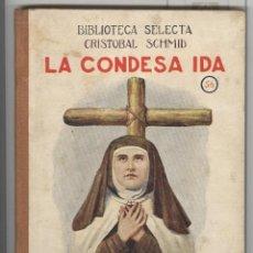 Libros antiguos: BIBLIOTECA SELECTA RAMON SOPENA. 56. C. SCHMID. LA CONDESA IDA . 1934. TAPAS CARTONÉ, PERFECTO. Lote 74368183