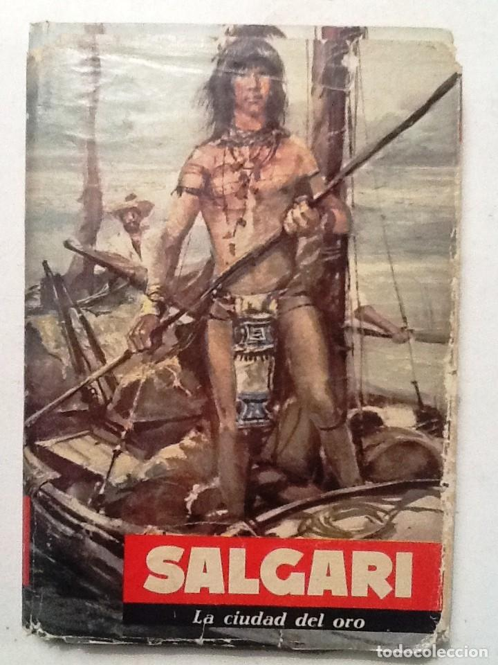 LA CIUDAD DEL ORO. 1961 SALGARI (Libros Antiguos, Raros y Curiosos - Literatura Infantil y Juvenil - Novela)