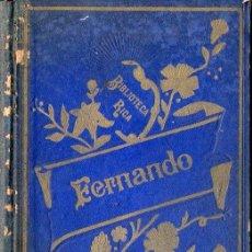 Libros antiguos: SCHMID : FERNANDO, HISTORIA DE UN JOVEN CONDE DE ESPAÑA (1914) . Lote 76368007